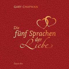 Die fünf Sprachen der Liebe Chapman, Gary 9783868273144