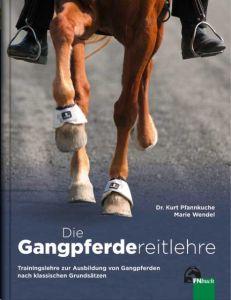 Die Gangpferdereitlehre Pfannkuche, Kurt (Dr.)/Wendel, Marie 9783885428909