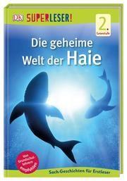 Die geheime Welt der Haie Foreman, Niki 9783831037698