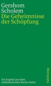 Die Geheimnisse der Schöpfung Scholem, Gershom 9783633241804