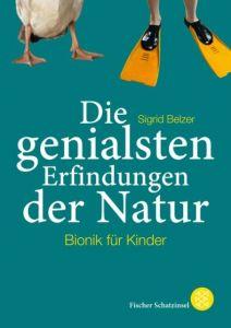 Die genialsten Erfindungen der Natur Belzer, Sigrid 9783596853892