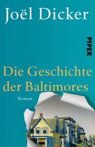 Die Geschichte der Baltimores Dicker, Joël 9783492310796