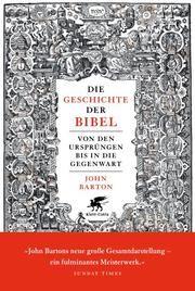 Die Geschichte der Bibel Barton, John 9783608949193