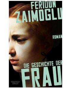 Die Geschichte der Frau Zaimoglu, Feridun 9783462052305
