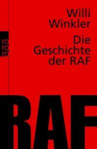 Die Geschichte der RAF Winkler, Willi 9783499616662