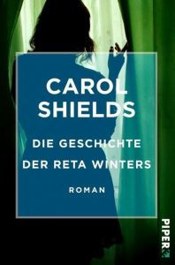 Die Geschichte der Reta Winters Shields, Carol 9783492550208