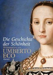 Die Geschichte der Schönheit Eco, Umberto 9783446204782