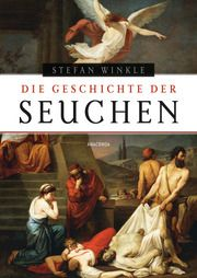 Die Geschichte der Seuchen Winkle, Stefan 9783730609637