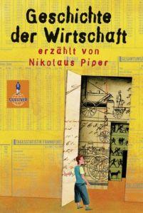 Die Geschichte der Wirtschaft Piper, Nikolaus 9783407755278