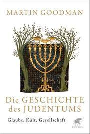 Die Geschichte des Judentums Goodman, Martin 9783608964691