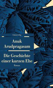Die Geschichte einer kurzen Ehe Arudpragasam, Anuk 9783293208254