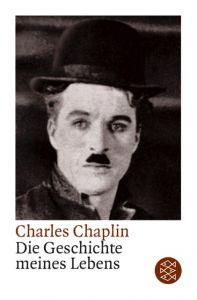 Die Geschichte meines Lebens Chaplin, Charles 9783596140619