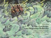 Die Geschichte vom Fliegenden Holländer Kunst, Sonny/Wagner, Richard 9783938223772