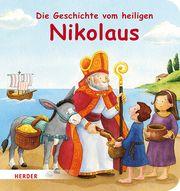 Die Geschichte vom heiligen Nikolaus Schickel, Rebecca 9783451715648