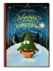 Die Geschichte vom traurigen Weihnachtsbaum Jänicke, Gerlinde/Fitzek, Sebastian 9783629142573