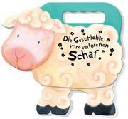 Die Geschichte vom verlorenen Schaf Schalk, Anita 9783417287103
