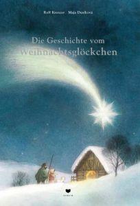 Die Geschichte vom Weihnachtsglöckchen Krenzer, Rolf 9783855815654