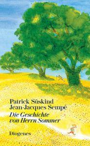Die Geschichte von Herrn Sommer Süskind, Patrick 9783257261301