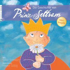 Die Geschichte von Prinz Seltsam Schnee, Silke 9783862560530