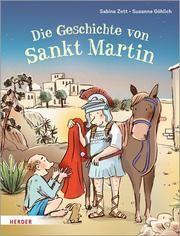 Die Geschichte von Sankt Martin Zett, Sabine 9783451714368