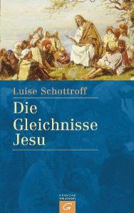 Die Gleichnisse Jesu Schottroff, Luise 9783579052007