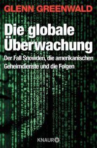 Die globale Überwachung Greenwald, Glenn 9783426786918