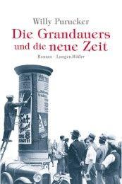 Die Grandauers und die neue Zeit Purucker, Willy 9783784431550
