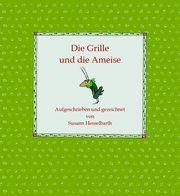 Die Grille und die Ameise Hesselbarth, Susann 9783937799995