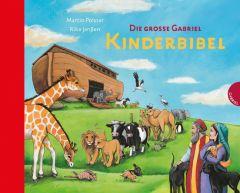 Die große Gabriel Kinderbibel Polster, Martin (Dr.) 9783522302746