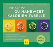 Die große GU Nährwert-Kalorien-Tabelle Elmadfa, Ibrahim/Muskat, Erich/Fritzsche, Doris u a 9783833871214