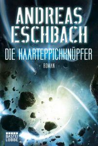 Die Haarteppichknüpfer Eschbach, Andreas 9783404206971