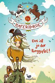 Die Haferhorde - Das ist ja der Ponygipfel! Kolb, Suza 9783734840357
