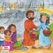 Die heilige Lucia und der Lichterkranz. Mini-Bilderbuch Fastenmeier, Catharina 9783769824308