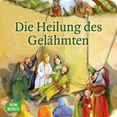 Die Heilung des Gelähmten Groß, Martina 9783769821864