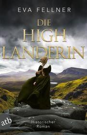 Die Highlanderin Fellner, Eva 9783746638294