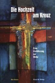 Die Hochzeit am Kreuz Hälbig, Klaus 9783769816372