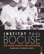 Die hohe Schule des Kochens Institut Paul Bocuse 9783959613675