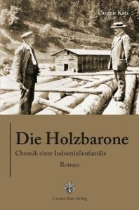 Die Holzbarone Katz, Casimir 9783938047651