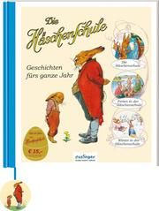 Die Häschenschule: Geschichten fürs ganze Jahr Sixtus, Albert/Mühlhaus, Anne 9783480401512