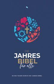 Die Jahresbibel für alle - 'Blue Edition'  9783038484196