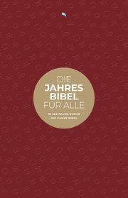 Die Jahresbibel für alle - 'Red Edition'  9783038484172
