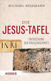 Die Jesus-Tafel Hesemann, Michael 9783451031540