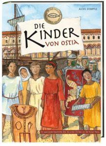 Die Kinder von Ostia Stimpfle, Alois 9783460305007