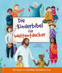 Die Kinderbibel für Weltentdecker Stearns, Reneé/Stearns, Rich/Larsen, Carolyn 9783417287622