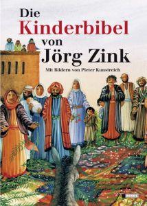 Die Kinderbibel von Jörg Zink Zink, Jörg (Dr.) 9783868201635
