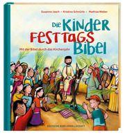 Die Kinder-Festtags-Bibel Jasch, Susanne/Schnürle, Kristina 9783438040343