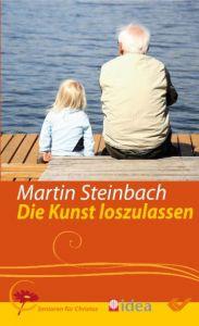 Die Kunst loszulassen Steinbach, Martin 9783894369415