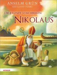 Die Legende vom heiligen Nikolaus Grün, Anselm 9783451711411
