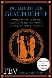 Die Lehren der Geschichte Durant, Will/Durant, Ariel 9783959723688