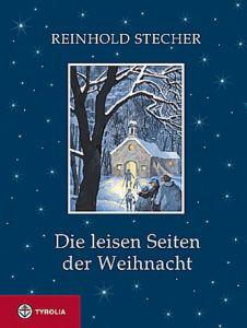 Die leisen Seiten der Weihnacht Stecher, Reinhold 9783702221874